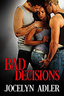 Bad Decisions by Jocelyn Adler