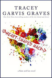 Heart-Shaped Hack by Tracey Garvis Graves