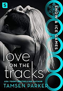 Love on the Tracks by Tamsen Parker