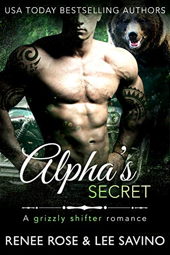 Alpha's Secret by Renee Rose and Lee Savino
