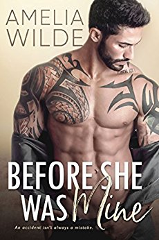 Before She Was Mine by Amelia Wilde