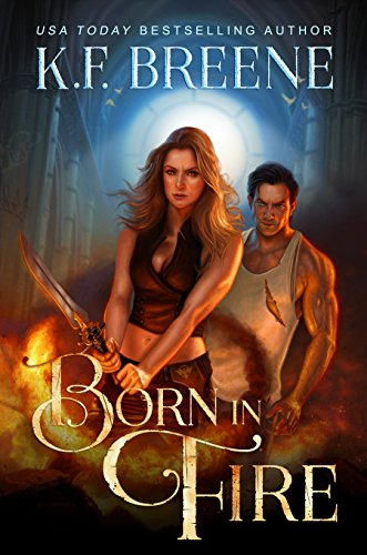 Born in Fire by K.F. Breene
