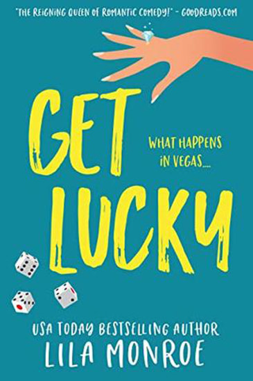 Get Lucky by Lila Monroe