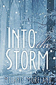 Into the Storm by Melanie Moreland