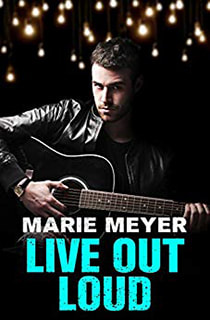 Live Out Loud by Marie Meyer