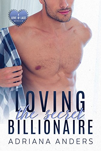 Loving the Secret Billionaire by Adriana Anders