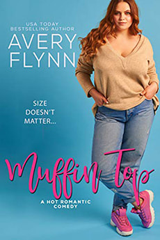 Muffin Top by Avery Flynn