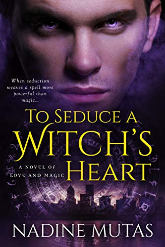 To Seduce a Witch'e Heart by Nadine Mutas
