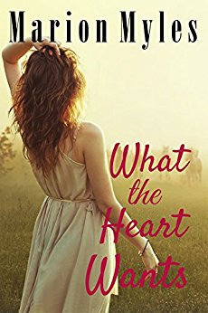 What the Heart Wants by Marion Myles