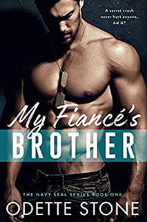 My Fiance's Brother by Odette Stone