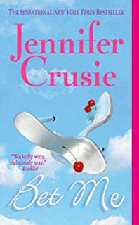 Bet Me by Jennifer Cruise