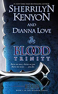 Blood Trinity by Sherrilyn Kenyon and Dianna Love