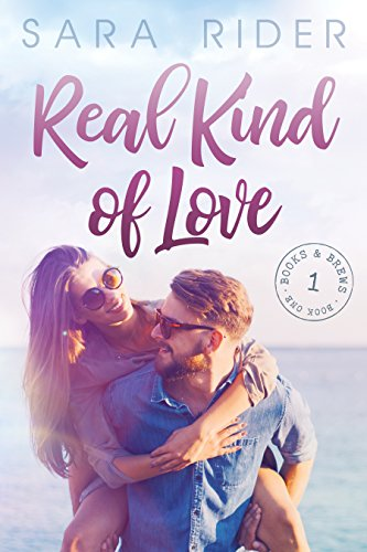 Real Kind of Love by Sara Rider