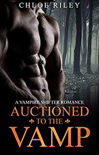 Auctioned to the Vamp by Chloe Riley