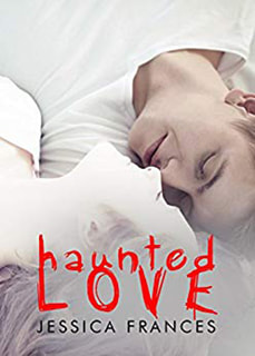 Haunted Love by Jessica Frances