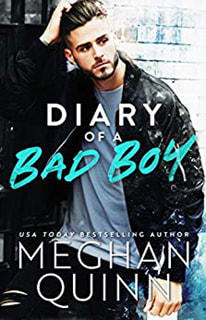 Diary of a Bad Boy by Meghan Quinn