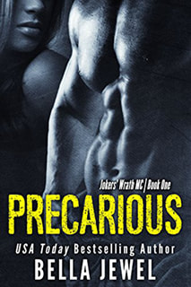 Precarious by Bella Jewel