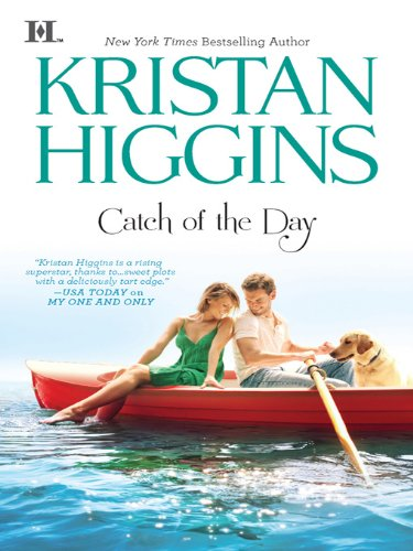 Catch of the Day by Kristin Higgins