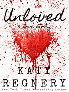 Unloved by Katy Regnery