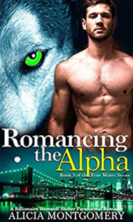 Romancing the Alpha by Alicia Montgomery