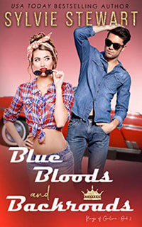 Bluebloods and Backroads by Sylvie Stewart