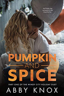 Pumpkin and Spice by Abby Knox