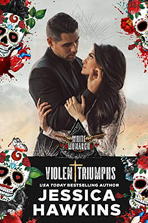 Violent Triumphs by Jessica Hawkins