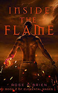 Inside the Flame by Rose O'Brien
