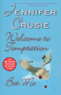 Welcome to Temptation and Bet Me by Jennifer Cruise
