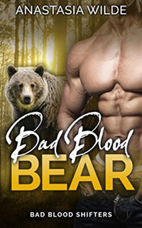 Bad Blood Bear by Anastaia Wilde