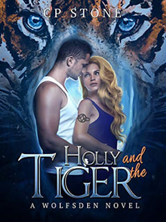 Holly and the Tiger by CP Stone