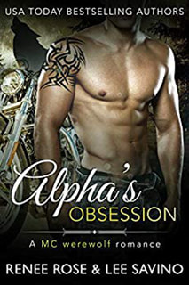 Alpha's Obession by Renee Rose and Lee Savino
