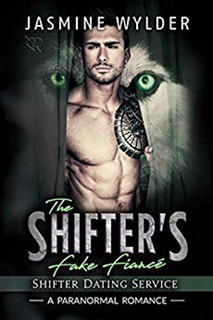 The Shifter's Fake Fiance by Jasmine Wylder