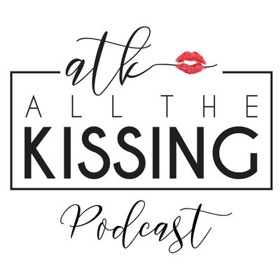 All the Kissing Podcast