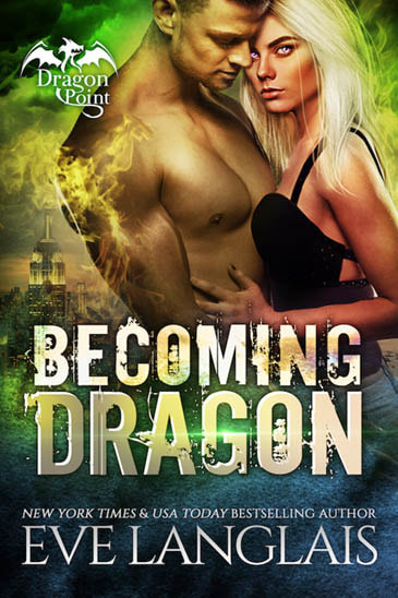 Becoming Dragon by Eve Langlais