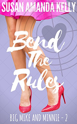 Bend the Rules by Susan Amanda Kelly