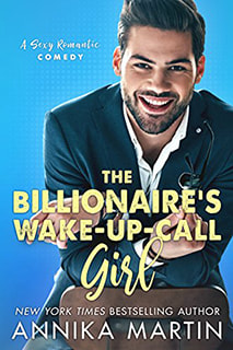 The Billionaire's Wake-Up-Call Girl by Annika Martin