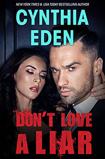 Don't Love a Liar by Cynthia Eden
