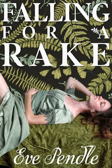 Falling for a Rake by Eve Pendel