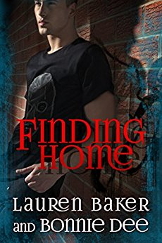 Finding Home by Lauren Baker and Bonnie Dee