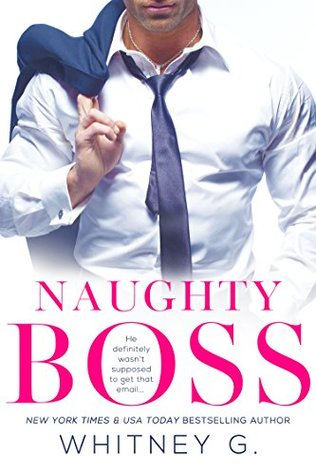 Naughty Boss by Whitney G