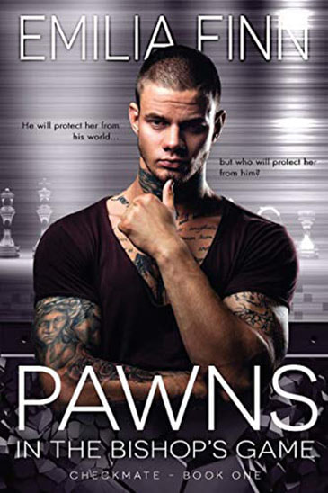 Pawns in the Bishop's Game by Emilia Finn