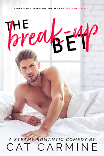 The Break-up Bet by Cat Carmine
