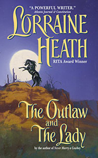 The Outlaw and the Lady by Lorraine Heath